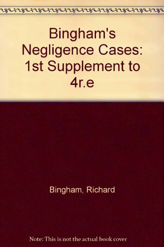 9780421599802: Bingham's Negligence Cases: 1st Supplement to 4r.e