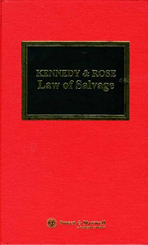 Kennedy and Rose on the Law of Salvage (British shipping laws) (0421602309) by Francis Rose; W.R. Kennedy