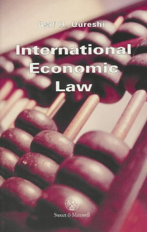 9780421604100: International Economic Law