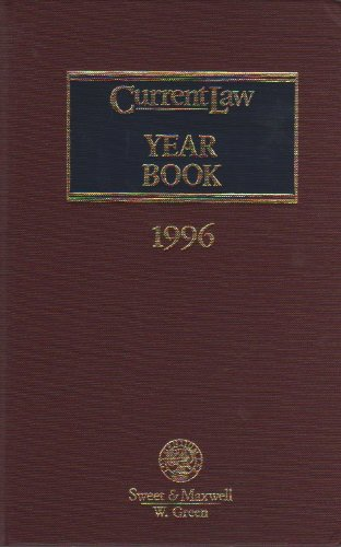 Stock image for Current Law Year Book, 1996: Being a Comprehensive Statement of the Law of 1996 (C.L.Y.) for sale by Better World Books Ltd