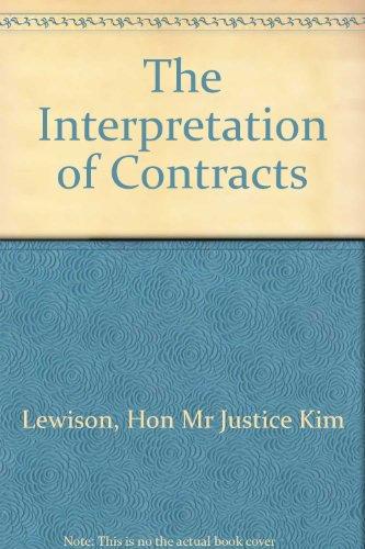 The Interpretation of Contracts: Lewison, Hon Mr