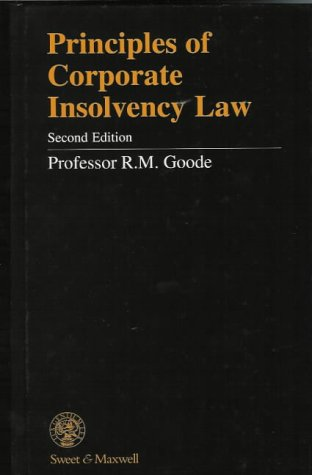 9780421617605: Principles of Corporate Insolvency Law