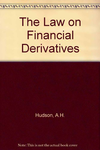 9780421617704: The Law on Financial Derivatives