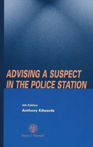 9780421624900: Advising a Suspect in the Police Station