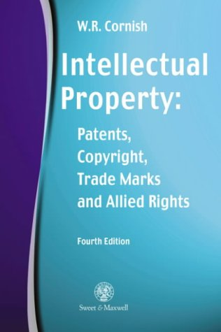 9780421635302: Intellectual Property: Patents, Copyright, Trade, Marks and Allied Rights
