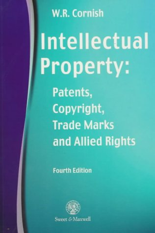 9780421635401: Intellectual Property: Patents, Copyrights, Trademarks and Allied Rights
