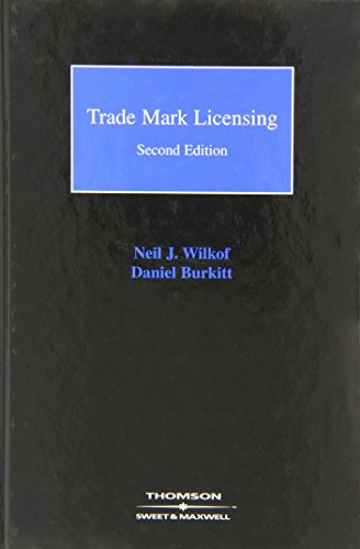 9780421636309: Trade Mark Licensing (Intellectual Property in Practice)