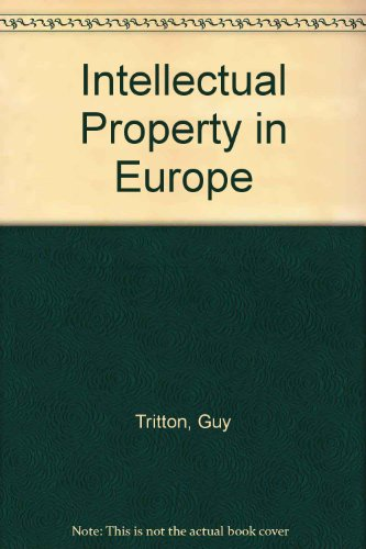 9780421641501: Intellectual Property in Europe