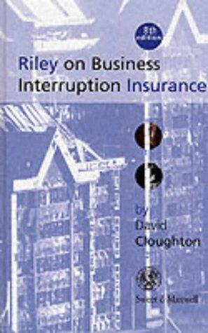 9780421641600: Riley on Business Interruption Insurance