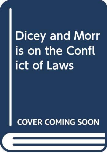 9780421661400: Dicey and Morris on the Conflict of Laws