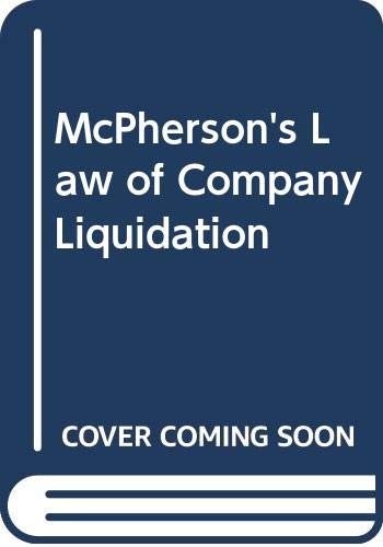 9780421684201: McPherson's Law of Company Liquidation