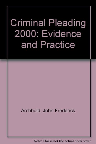 9780421692503: Archbold: Criminal Pleading, Evidence and Practice 2000 Edition
