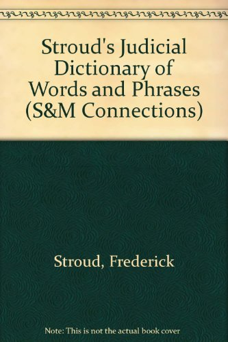9780421707603: Stroud's Judicial Dictionary of Words and Phrases (S&M Connections)