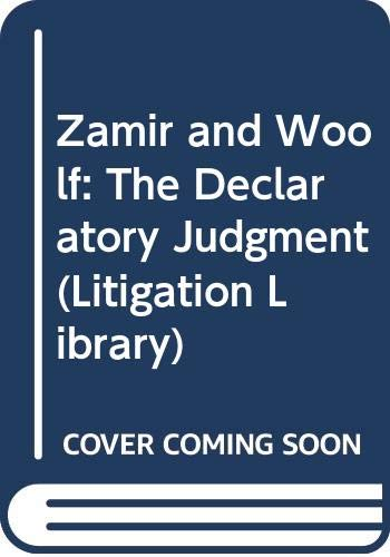 9780421717107: Zamir and Woolf: The Declaratory Judgment (Litigation Library)
