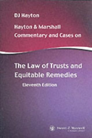9780421717800: Hayton and Marshall: Commentary and Cases on the Law of Trusts and Equitable Remedies