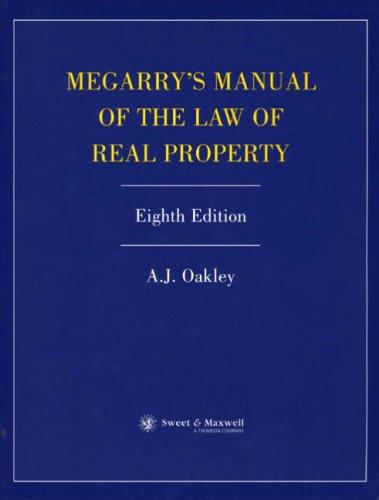 Megarrys Manual of the Law of Real: A.J. Oakley