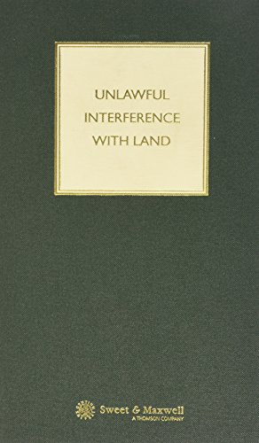 9780421727304: Unlawful Interference with Land