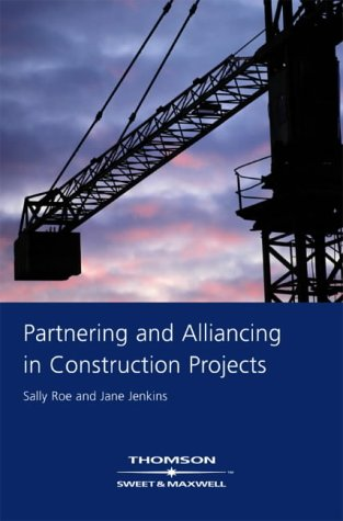 9780421740402: Partnering and Alliancing in Construction Projects