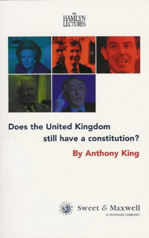 9780421749306: Does the United Kingdom Still Have a Constitution?