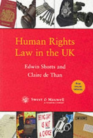 Human Rights Law in the UK: Than, Claire de,