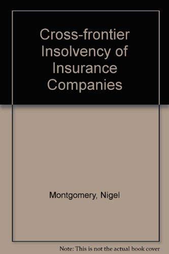 Cross-frontier insolvency of insurance companies: Gabriel Moss, Ian Kawaley, Howard Seife, Nigel ...