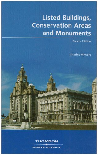 Listed Buildings, Conservation Areas and Monuments: Mynors, Charles