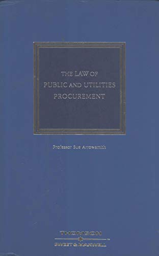 9780421758506: The Law of Public and Utilities Procurement
