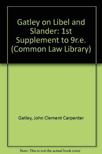 Gatley on Libel and Slander: 1st Supplement: Gatley, John Clement