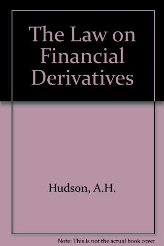 9780421779808: The Law on Financial Derivatives