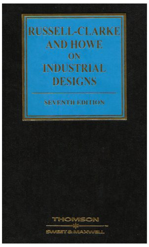 Russell-Clarke and Howe on Industrial Designs: Howe, Martin