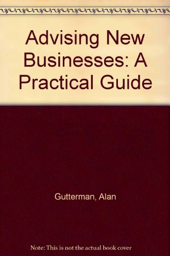 9780421786301: Advising New Businesses: A Practical Guide