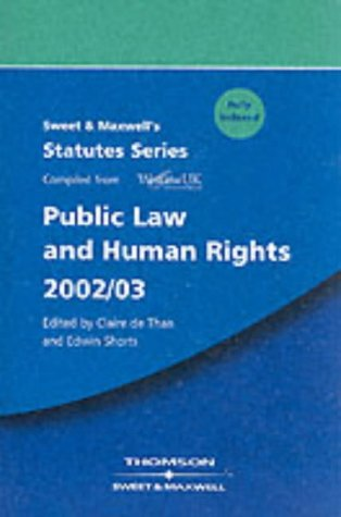 Sweet and Maxwell's Public Law and Human: Claire de Than,
