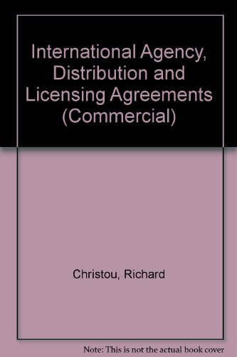 9780421791107: International Agency, Distribution and Licensing Agreements