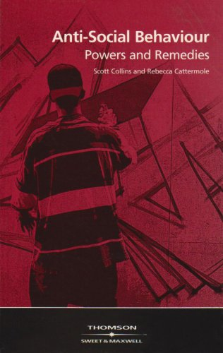 9780421793309: Anti-Social Behaviour: Powers and Remedies