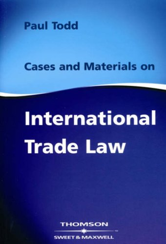 9780421827103: Cases & Materials on International Trade Law