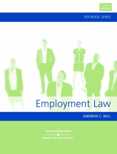 Employment Law (Textbook): Andrew C. Bell