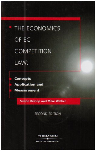 9780421830004: The Economics EC Competition Law: Concepts, Application and Measurement