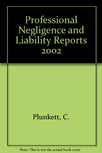 9780421839601: Professional Negligence and Liability Reports 2002 Bound Volume