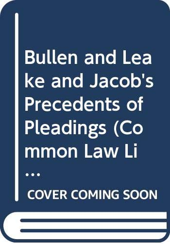 9780421847002: Bullen and Leake and Jacob's Precedents of Pleadings (Common Law Library)