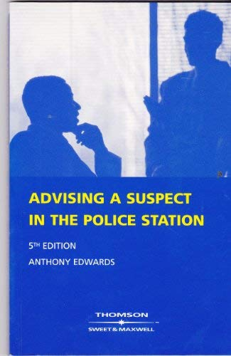 9780421849808: Advising a Suspect in the Police Station