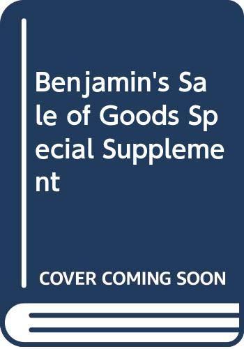 Benjamin's Sale of Goods: Special Supplement to