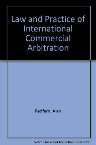 9780421862807: Law and Practice of International Commercial Arbitration