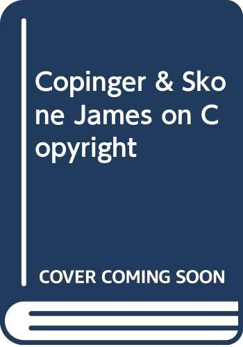 9780421876507: Copinger and Skone James on Copyright