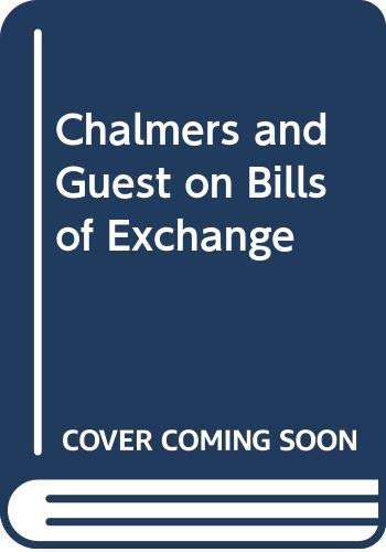 9780421877108: Chalmers and Guest on Bills of Exchange