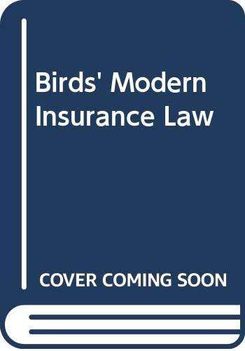 Birds' Modern Insurance Law: Birds, Professor John,