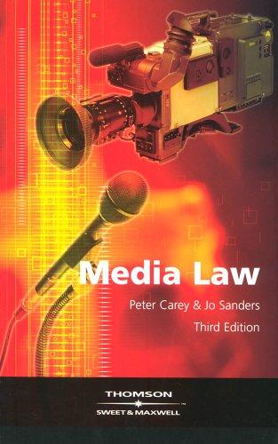 Media Law: Carey, Peter &