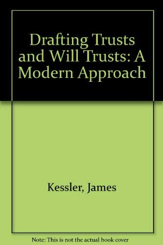 9780421880405: Drafting Trusts and Will Trusts: A Modern Approach
