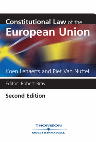 9780421886100: Constitutional Law of the European Union