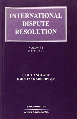 9780421887008: International Dispute Resolution Volume 1: Volume 1: Materials (v. 1)