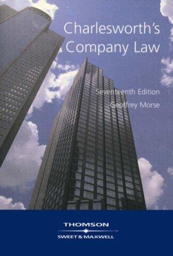 Charlesworth's Company Law: Morse LL. B,